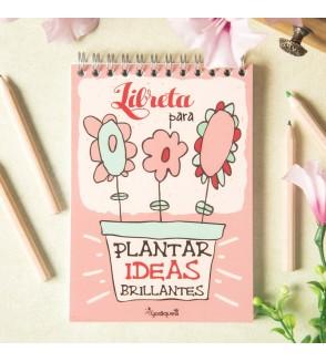 Libreta A-6 'plantar ideas brillantes'